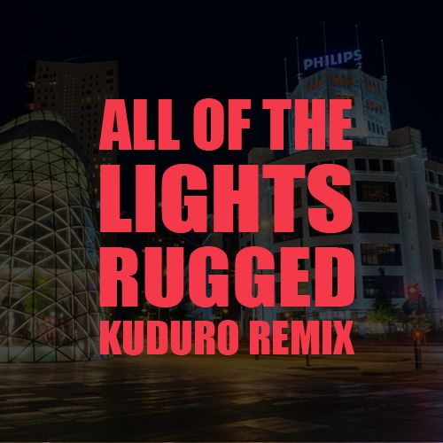 Lights Rugged Kuduro Remix Release